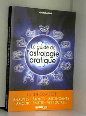 Le guide de l'astrologie...