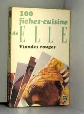 100 Fiches - Cuisine Elle -...