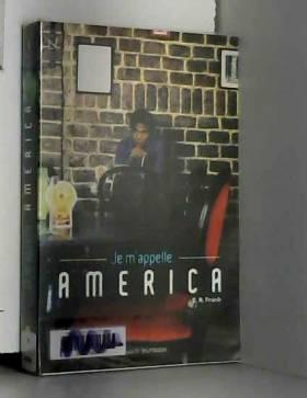 Je m'appelle America