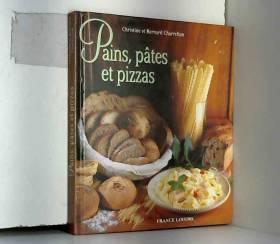 Pains, pâtes et pizzas