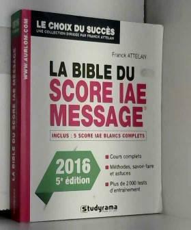 La bible du score IAE...