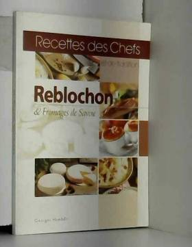 Reblochon & fromages de...