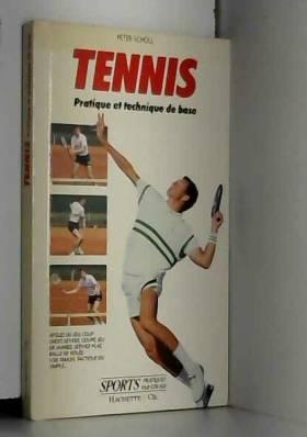 Tennis pratique et...