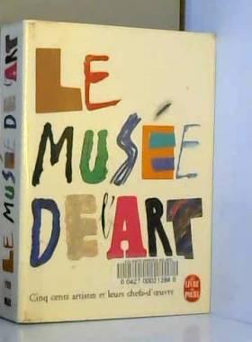 Le musée de l'art. Cinq...