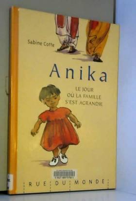 Anika : Le jour où la...