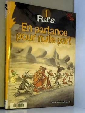 Rat's, Tome 1 : En partance...