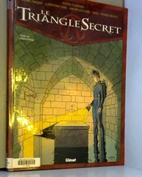 Le Triangle Secret, tome 7...