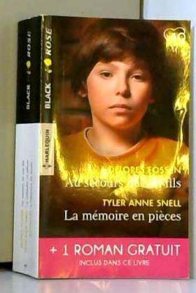 Delores Fossen, Tyler Anne Snell et Rachel Lee - Au secours de son fils - La mémoire en pièces - A l'épreuve du doute