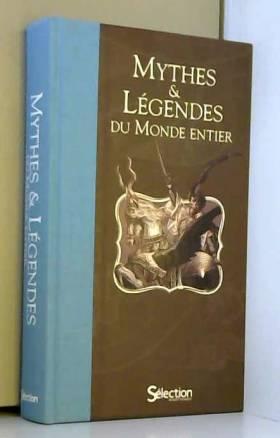 MYTHES ET LEGENDES DU MONDE...