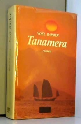 Noël Barber - Tanamera / 1983 / Barber, Noël / Réf10432