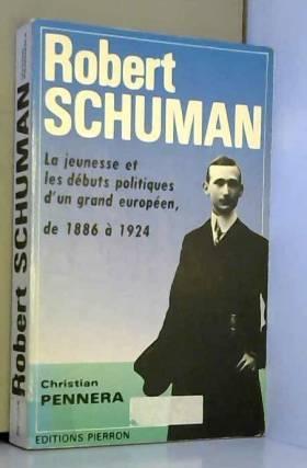 Robert Schuman: La jeunesse...