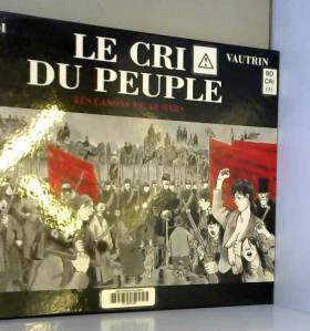 Le Cri du peuple, tome 1 :...