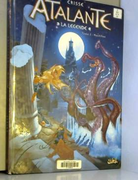 Atalante La Légende, Tome 2...