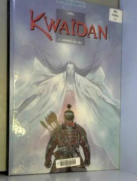 Kwaïdan, tome 1 : L'esprit...