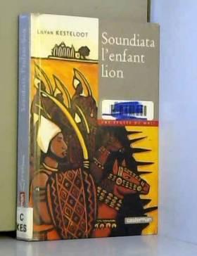 Soundiata, l'enfant-lion :...