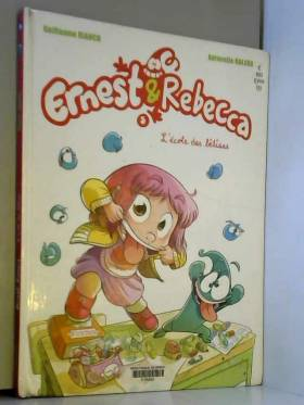 Ernest & Rebecca - tome 5 -...
