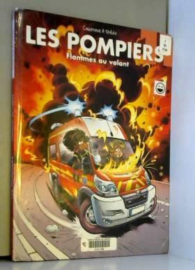 Les Pompiers - tome 11 -...