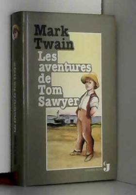 TWAIN Mark - LES AVENTURES DE TOM SAWYER