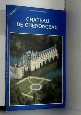 ARMEL DE WISME - CHATEAU DE CHENONCEAU