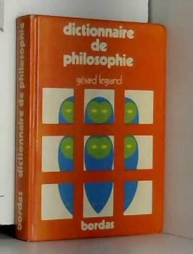LEGRAND GERARD - Dictionnaire de philosophie