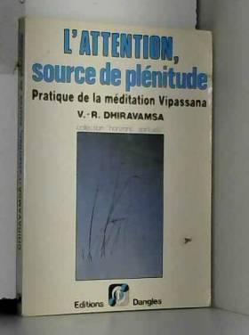 L'Attention, source de...