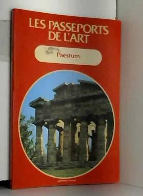 paestum, les passeports de l art, atlas 1984 ,