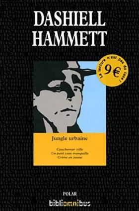 Dashiell HAMMETT - Jungle urbaine