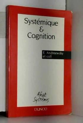 Andreewsky - Systemique et cognition