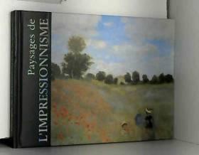 PIGUET PHILIPPE - Paysages de l'impressionnisme