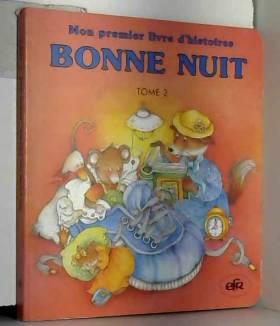 Marion Krätschmer - Bonne nuit (Mon premier livre d'histoires)