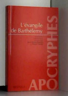 L'Evangile de Barthélemy