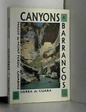 CANYONS ET BARRANCOS. :...