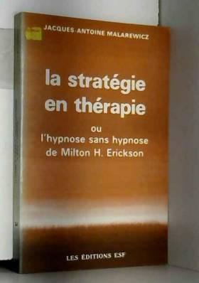 La stratégie en thérapie,...