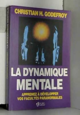 La Dynamique mentale....