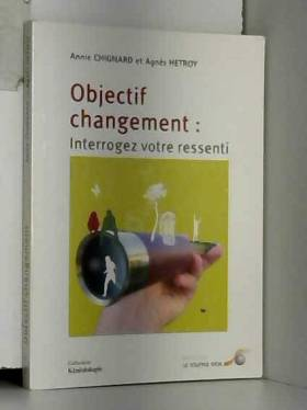 Objectif changement :...