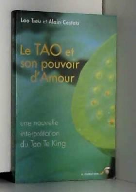 Le Tao et son pouvoir...