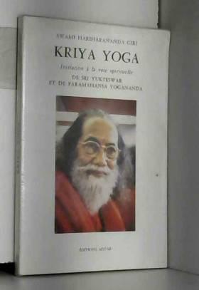 Kriya Yoga : Initiation à...