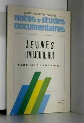 Bloss T./Commaille J - Jeunes d'aujourd'hui regards sur les 13 25 ans en France