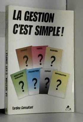 Tardieu - La Gestion c'est simple !