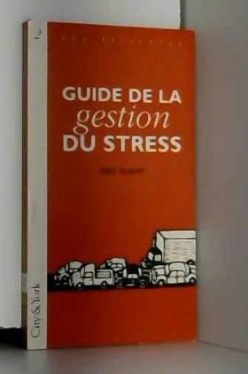 Guide de la gestion du stress