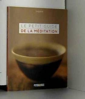 Collectif, Marc De Smedt et Pascale Senk - Le petit guide de la méditation