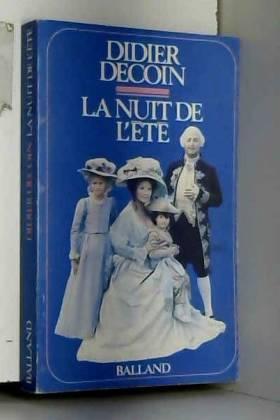 Didier Decoin - La nuit de l'ete (French Edition)