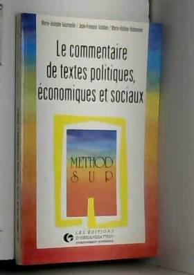 M.-J. Gourmelin, J.-F. Guédon et M.-H. Balavoine - Le commentaire de textes politiques, économiques et sociaux