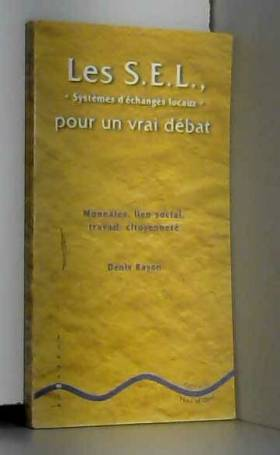 Denis Bayon - Les SEL, pour un vrai débat