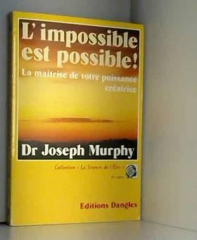 L'Impossible est possible !...
