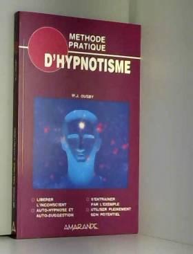 Méthode pratique d'hypnotisme