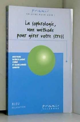 La Sophrologie, une méthode...