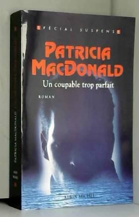Patricia MacDonald - Un Coupable trop parfait