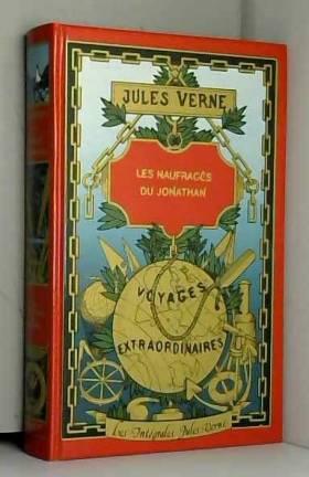 """Les Naufragés du """"Jonathan"""""""