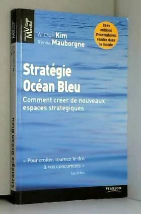 Stratégie Océan Bleu:...